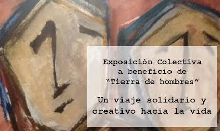 Exposicion colectiva benéfica «Tierra de hombres»